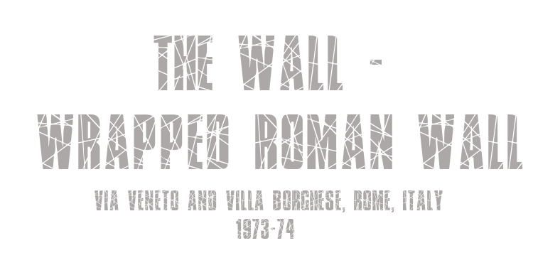The Wall - Wrapped Roman Wall