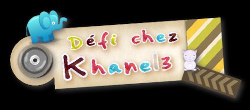 Défi chez Khanel