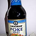 Encore un grand merci à mon partenaire kikkoman avec sa sauce poke