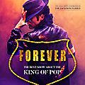 Forever, le spectacle musical sur le king of pop michael jackson en tournée française