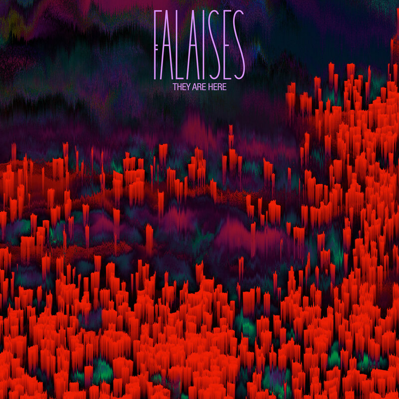 FALAISES - They Are Here