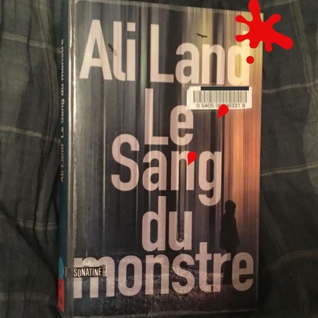 Le sang du monstre, Ali Land