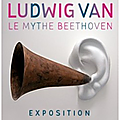 Le mythe beethoven exposition 2016-2017