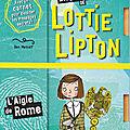 Les enquêtes de lottie lipton ed. castor romans