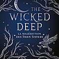 [chronique] the wicked deep : la malédiction des swan sisters de shea earnshaw