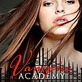Vampire academy: tome 6: sacrifice ultime --- richelle mead