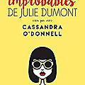 Les aventures improbables de julie dumont de cassandra o'donnell, pygmalion, 2016