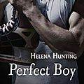 Perfect boy de helena hunting [pucked #2]