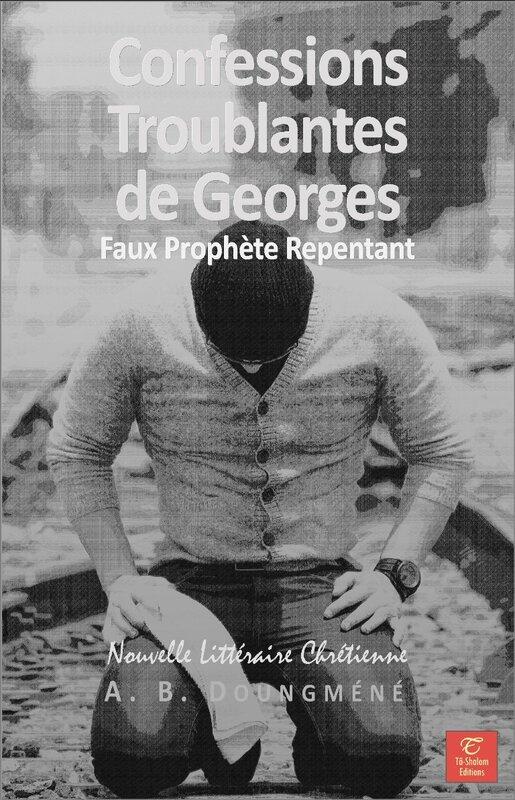 Confessions Troublantes de Georges, Nouvelle complète