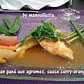 Merlan pané aux agrumes, sauce curry et orange