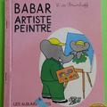 Livre collection ... babar artiste peintre (1972) *albums roses*