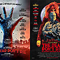 The dead don't die ...notre critique !!