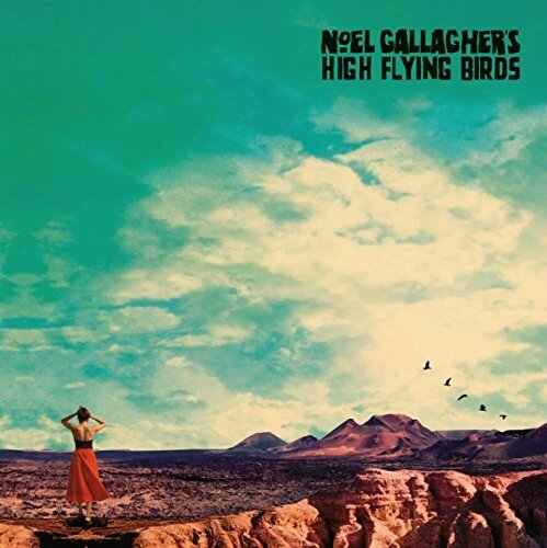 Noel Gallagher's High Flying Birds - Who Built The Moon
