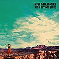 Noel gallagher's high flying birds – who built the moon? (2017)
