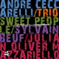 Andre Ceccarelli Trio - 2009 - Sweet People (Cam Jazz)