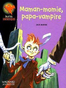 MAMAN MOMIE PAPA VAMPIRE