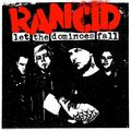 2.06.09 rancid - let dominoes fall