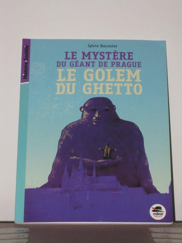 Le mystère du géant de Prague - Le golem du ghetto