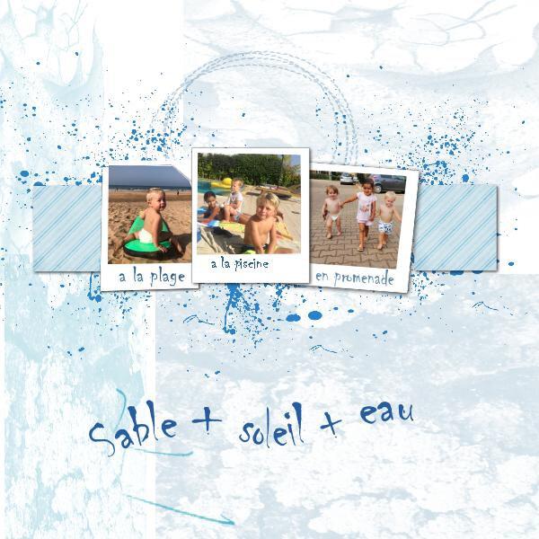 * Sable + soleil + eau