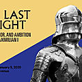 At the met, the last knight: the art, armor, and ambition of maximilian i