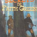 Les secrets de faith green ~ jean-françois chabas