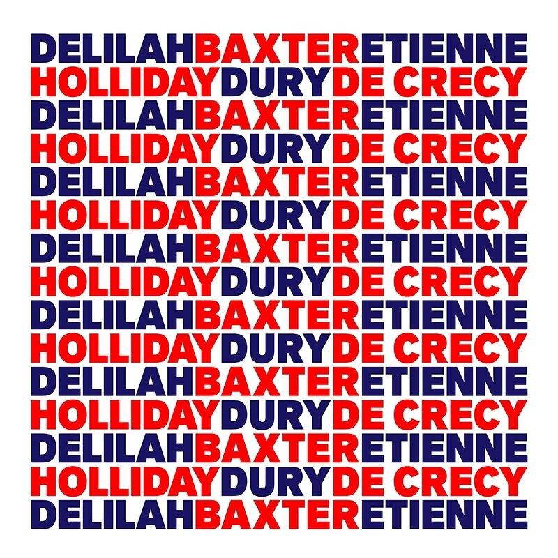 Baxter Dury, Etienne de Crécy, Delilah Holliday - B