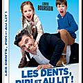Sortie dvd : les dents, pipi et au lit!