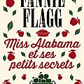 Miss Alabama et ses petits secrets de Fannie Flagg