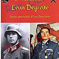 Léon degrelle: autoportrait d'un fasciste