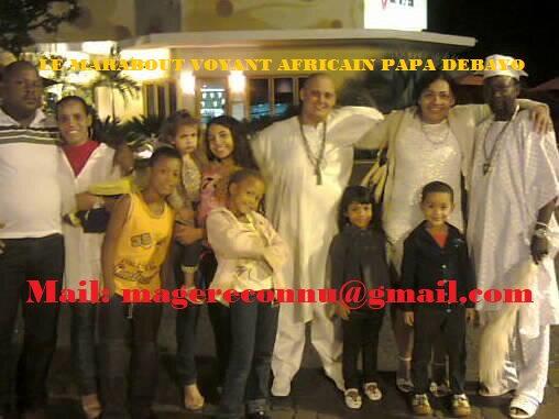 HARMONIE FAMILIALE GRACE AU PLUS PUISSANT MARABOUT VOYANT PAPA DEBAYO