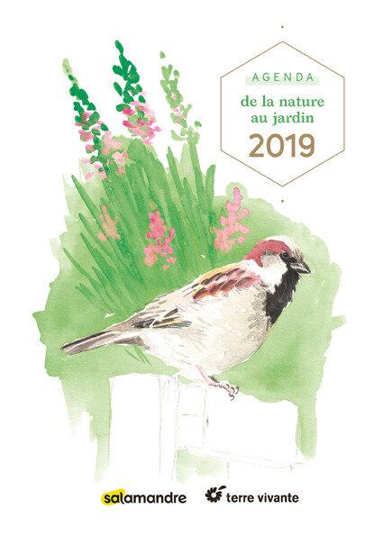 A OFFRIR ou à S'OFFRIR! Les superbes et bien pratiques agendas et calendriers 2019 de Terre Vivante en vente aux Jardins De Tara
