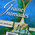 Graines nomades de cyrille chatelain. editions equinox