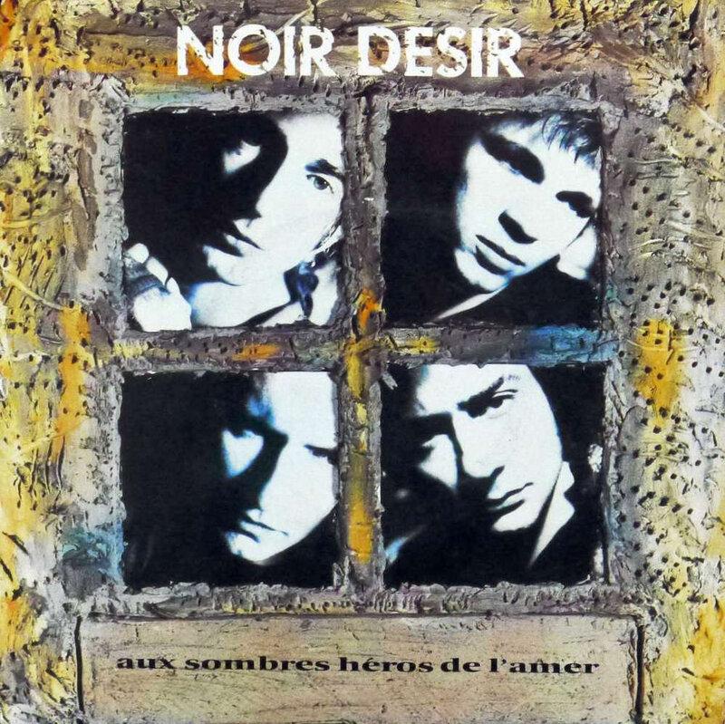 Vinyle Noir Désir Aux sombres héros de l'amer
