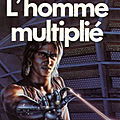 L'homme multiplié (the man with a thousand names) - a. e. van vogt