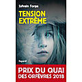 Tension extreme de sylvain forge