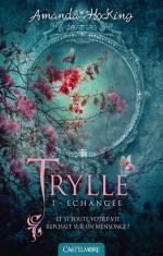 Trilogie des trylles (T1 Echangee)