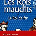 le Roi de fer de Maurice Druon