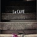 Lecture: la cave