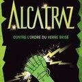 Des suites et des fins : alcatraz 4 / journal d'un dégonflé 7