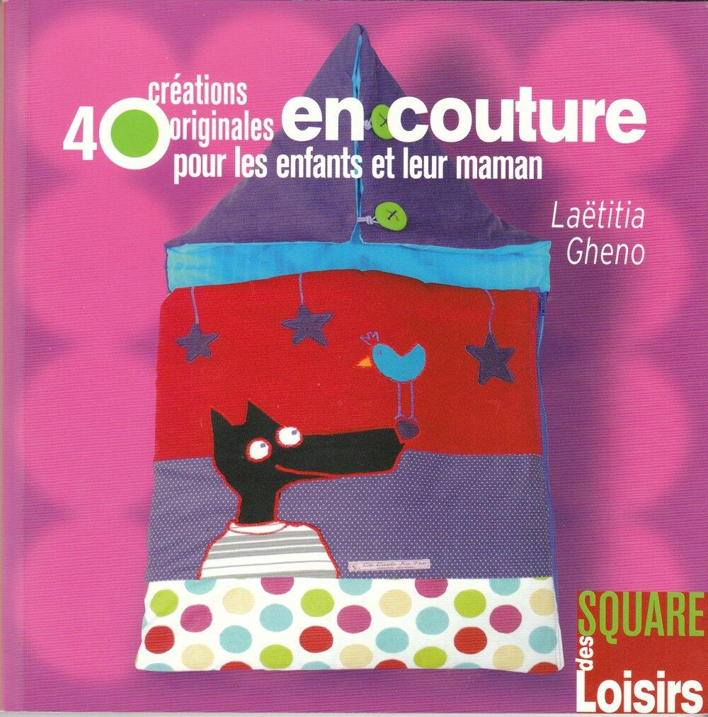 40 creations originales en couture pour les enfants et leur maman