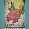 Propaganda. les femmes dans la révolution, vietnam 1954-1980