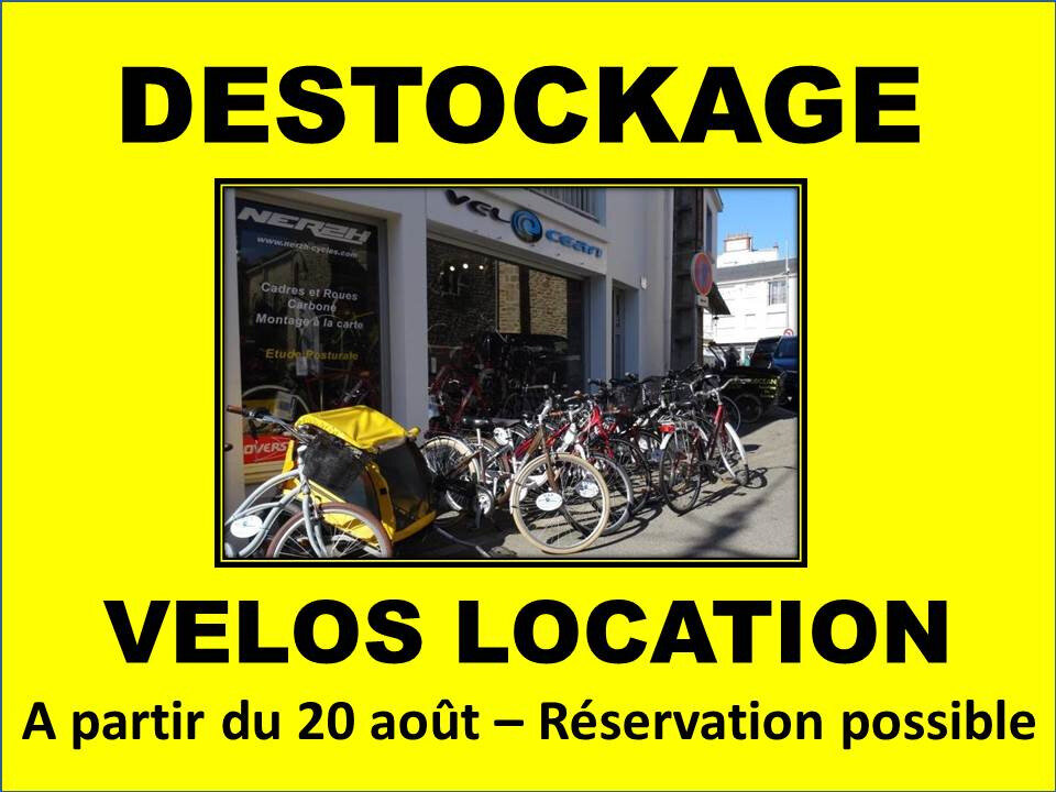 DESTOCKAGE VELOS LOCATION