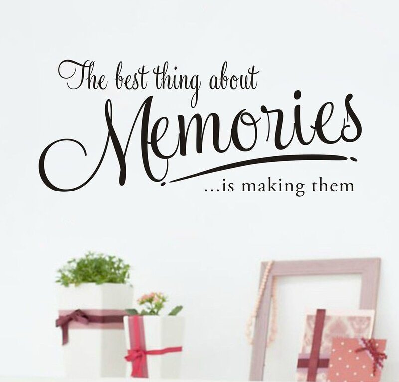 The-Best-Thing-About-Memories-Is-Making-Them-Bedroom-Design-Wall-Paper-Creative-Memories-Stickers-New