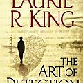 The art of detection, de laurie r. king