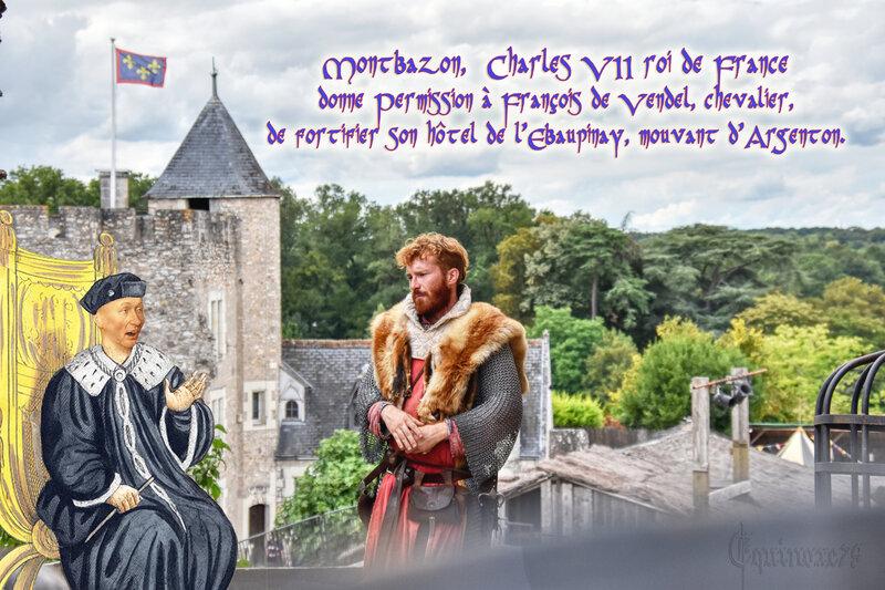 Montbazon, Charles VII roi de France donne Permission à François de Vendel, chevalier, de fortifier son hôtel de l'Ebaupinay, mouvant d'Argenton