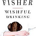 Wishful drinking ❉❉❉ carrie fisher