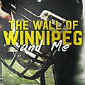 The wall of winnipeg and me de mariana zapata
