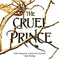 The folk of the air#1 : the cruel prince, holly black