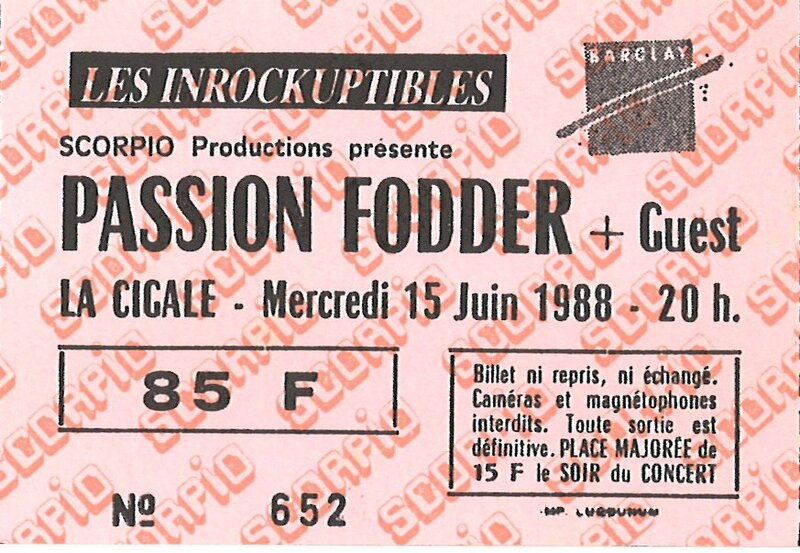 1988 06 Passion Fodder La Cigale Billet