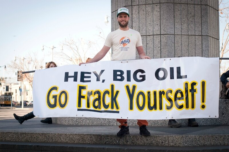 Hey Big Oil - Go frack yourself